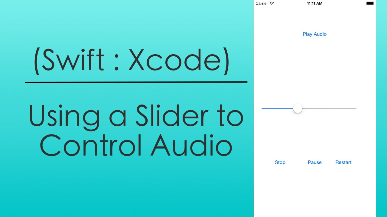 Using a Slider to Control Audio (Swift in Xcode)