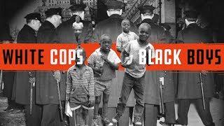 White Cops Black Boys