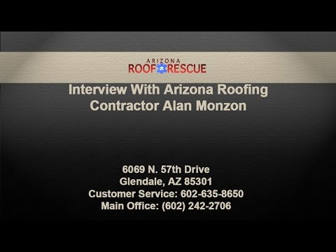 Interview With Arizona Roofing Contractor Alan Monzon