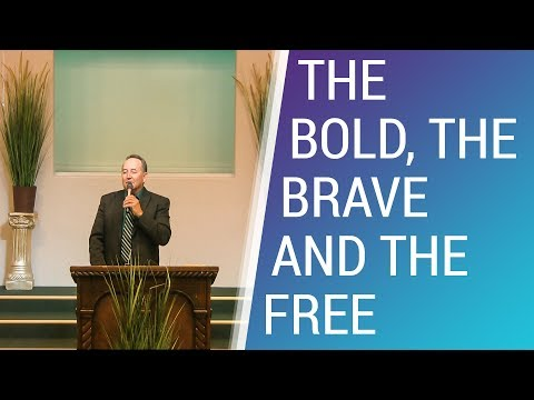 The Bold, The Brave and The Free - May 20, 2018 - NLAC