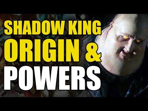 The Shadow King's Origin & Powers