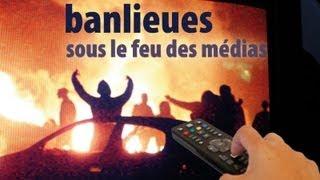 Banlieues : sous le feu des médias -film