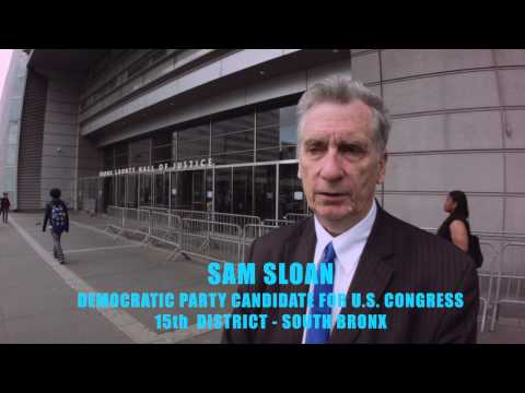 "Sam Sloan for Congress 2014 - Bronx Hall of Justice 30"" Ad"