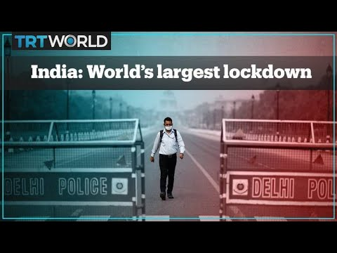 India declares the world's largest lockdown