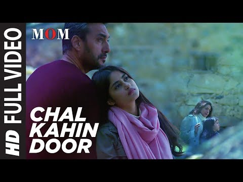 Chal Kahin Door Full Video Song | MOM | Sridevi Kapoor, Akshaye Khanna, Nawazuddin Siddiqui