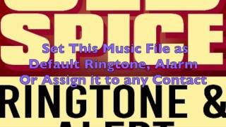 Old Spice Ringtone and Alert