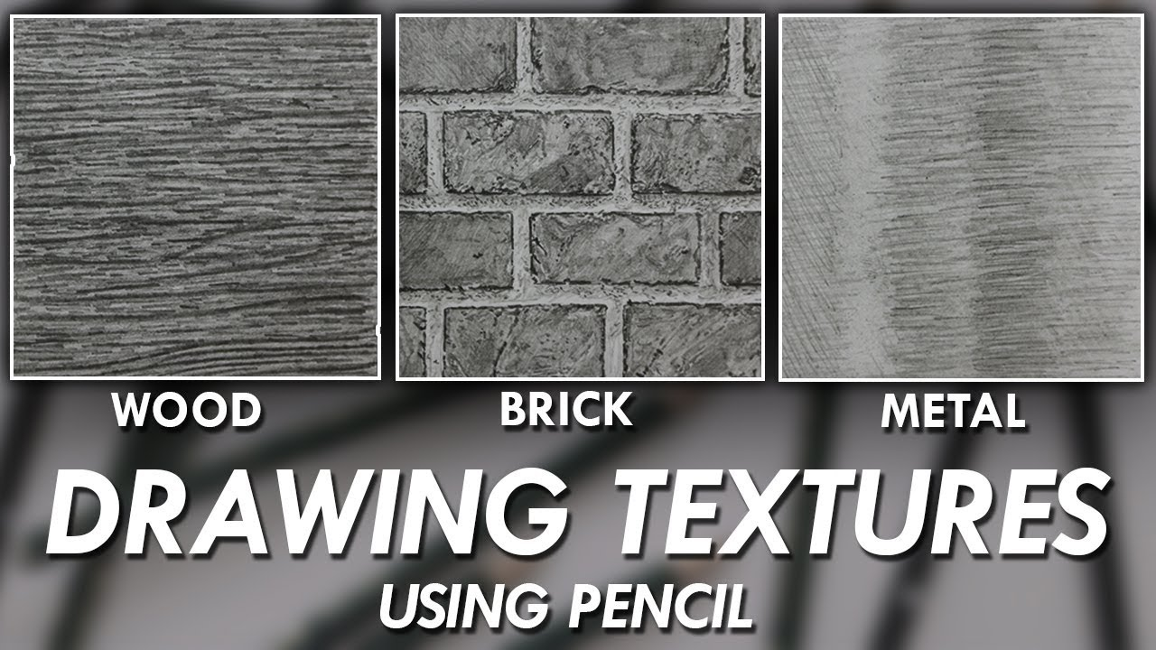 How To Draw Realistic Textures Using Pencils Wood Brick Metal