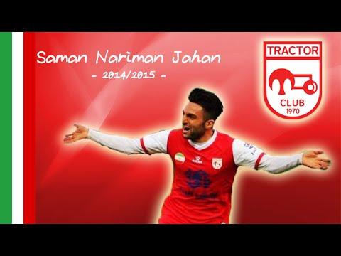 Saman Nariman Jahan Saman Nariman Jahan Goals Tractor Sazi 2014 2015