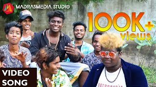 Chennai Anthem | Vyasarpadi Nasthi Naveen | Sorry EntertainmenT