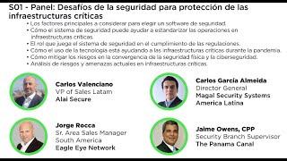 Panel - Desafíos de la seguridad para protección de las infraestructuras críticas