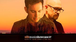 Silk Music Showcase 07 (Mixed by Jacob Henry & Tom Fall)