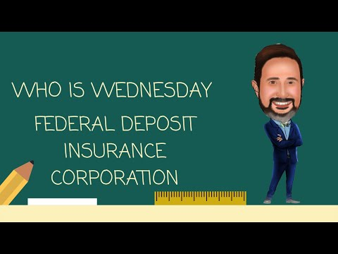 Who is the FDIC (Federal Deposit Insurance Corporation)