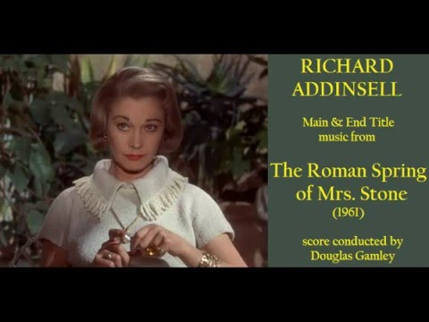 Richard Addinsell: music from The Roman Spring of Mrs  Stone 1961