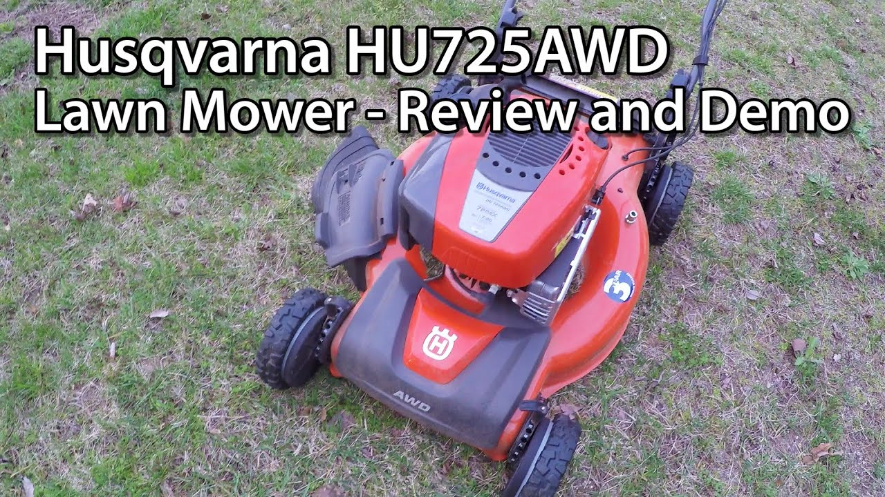 Husqvarna HU725AWD Lawn Mower - Review and Demo