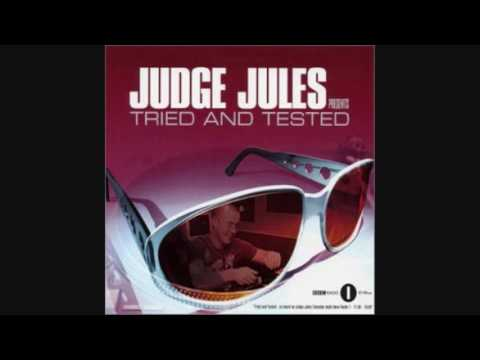 Judge Jules  - Tried & Tested (Main Mix)