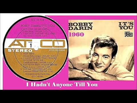 Bobby Darin - I Hadn't Anyone Till You mp3
