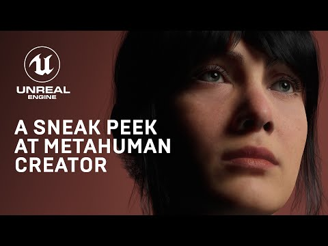 MetaHuman Creator: High-Fidelity Digital Humans Made Easy   Unreal Engine