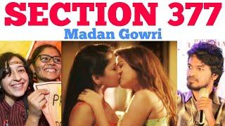 Section 377 | Madan Gowri | MG