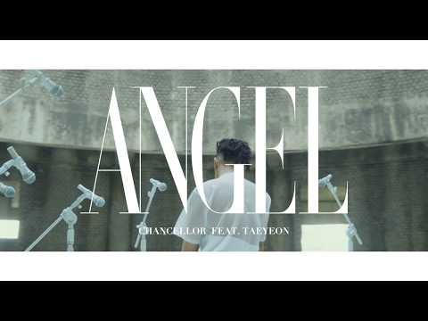 챈슬러 Chancellor 'Angel (Feat. 태연 TAEYEON)' LIVE VIDEO