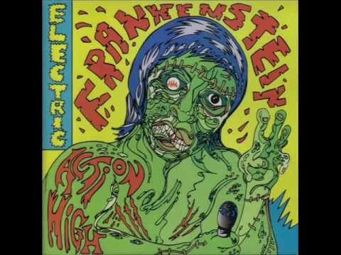 Electric Frankenstein - Action High (Full Album)
