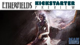 Etherfields Preview by Man Vs Meeple (Awaken Realms)