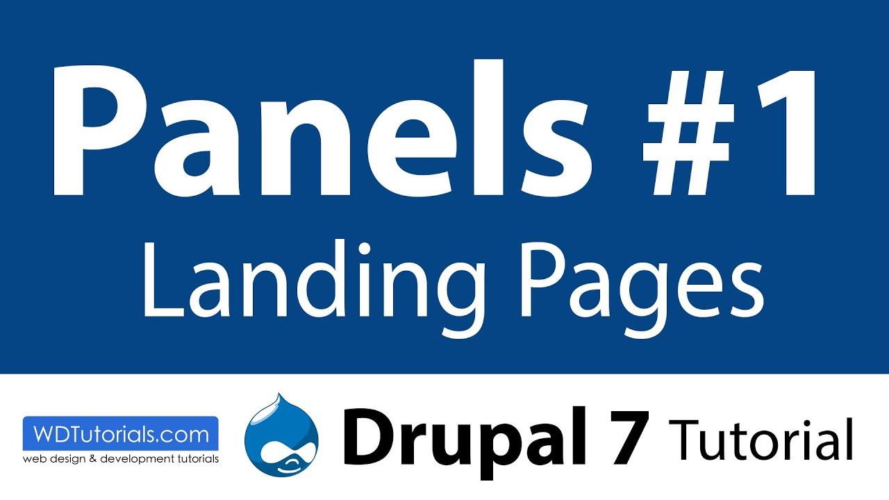 Panels #1 : Landing Pages (Drupal Tutorial) - YouTube