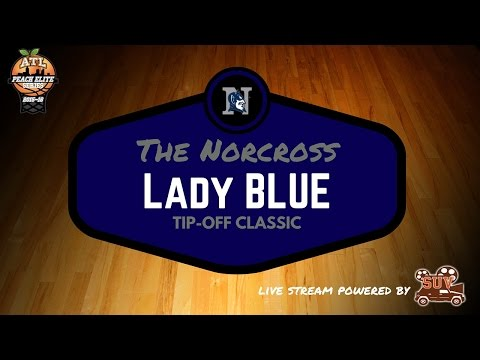 Norcross Lady Blue Tip-Off Classic: Tucker vs. Fayette Count