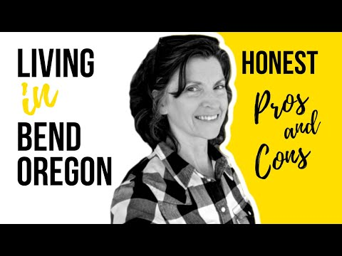 Living In Bend Oregon - Pros & Cons