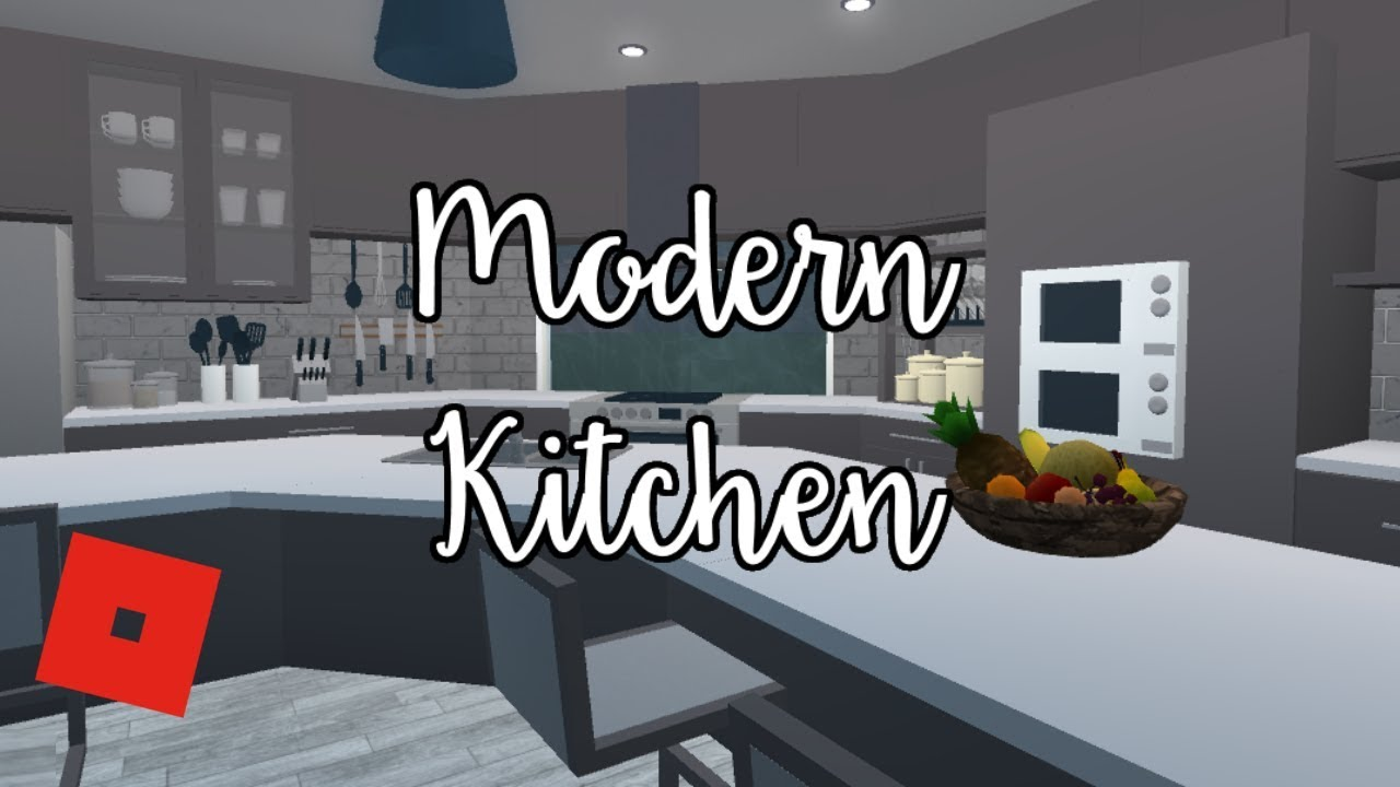 Welcome To Bloxburg Modern Kitchen Speed Build
