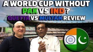 A World Cup without PAKvsIND?   #ENGvsWI   #QuettaVsMultan   Reviews   Caught Behind