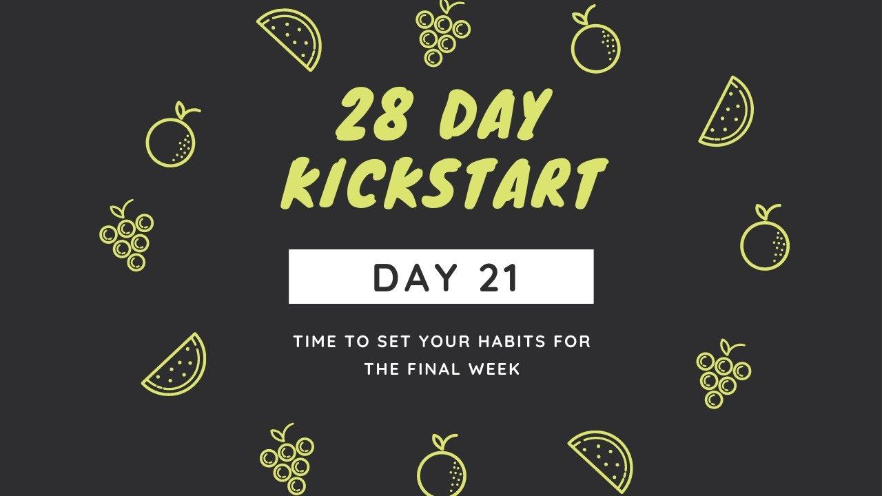 Day 21 - Week 4 Habits