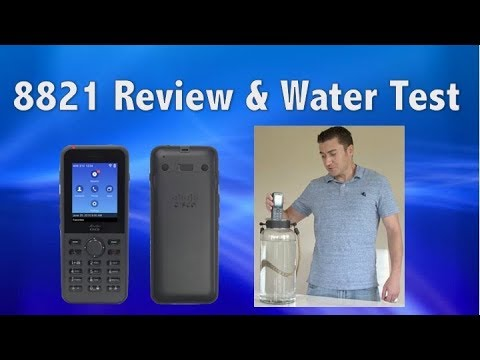 Cisco 8821 Wireless Phone Overview and Water Test