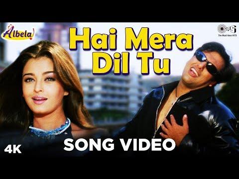 Hai Mera Dil Song Video-  Albela | Aishwarya Rai, Govinda | Jatin-Lalit | Alka Yagnik, Kumar Sanu