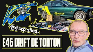 PRESENTATION DU E46 DRIFT DE TONTON + KIT GRAND ANGLE SCP SHOP - PSR TV -