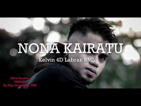 NONA KAIRATU ( New Version ) - Kelvin Fordatkossu RML _ Lagu Ambon Terbaru 2017.