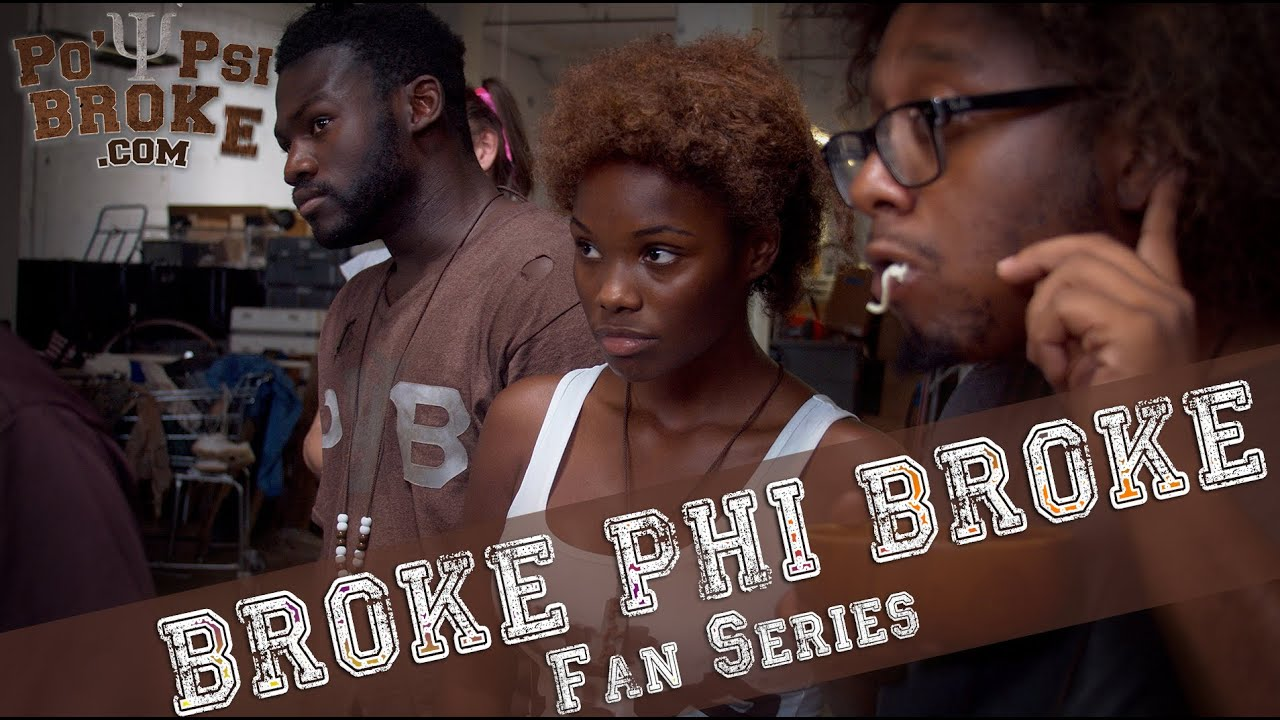 Broke Phi Broke fan series - Po' Psi Broke!