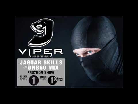 Jaguar Skills X Viper - DNB60 Mix For Friction Show On BBC Radio 1