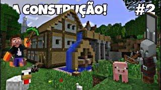 A CONTINUAÇÃO DA CONSTRUÇÃO DA CASA (EP 2)