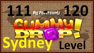 ��������! Gummy Drop! - Sydney - ������ Levels 111 - 120 + ���� ������ 18, 19 �����������