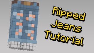 How to Make Ripped Jeans on Your Minecraft Skin