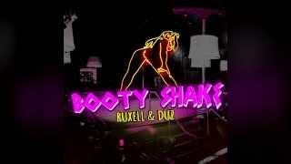 Ruxell & DUZ - Booty Shake
