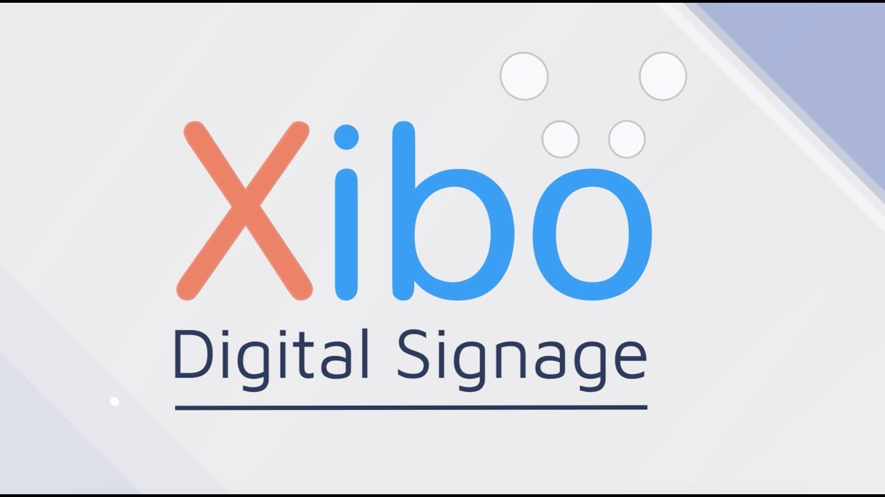 Xibo for Android | Xibo Open Source Digital Signage