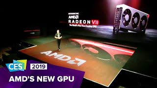 CES 2019: AMD reveals new Radeon VII GPU