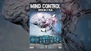 السيطرة على العقل: MK Ultra