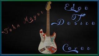 John Mayer - Edge Of Desire (Cover Instrumental)
