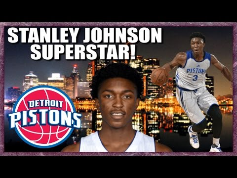 What If Stanley Johnson becomes a SUPERSTAR?