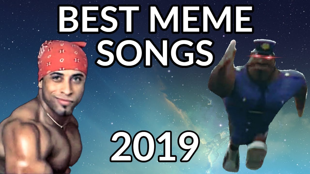 THE REAL NAMES OF MEME SONGS 2019 PART 3 YouTube