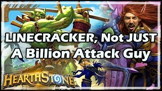 LINECRACKER, Not JUST A Billion Attack Guy - Rastakhan's Rumble Hearthstone