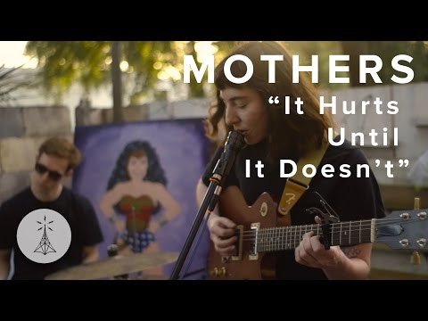 "82. Mothers - ""It Hurts Until It Doesn't"" — Public Radio /\ Sessions"