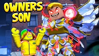 The OWNER'S SON gave me a SECRET POWER.. (Roblox)